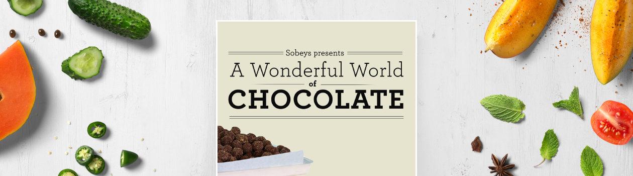 A Wonderful World of Chocolate